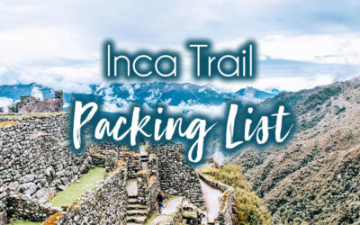 Inca Trail with GAdventures: Packing List