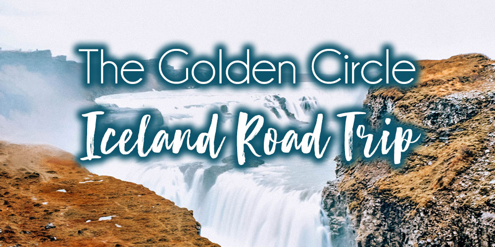 Iceland Day 1: The Golden Circle