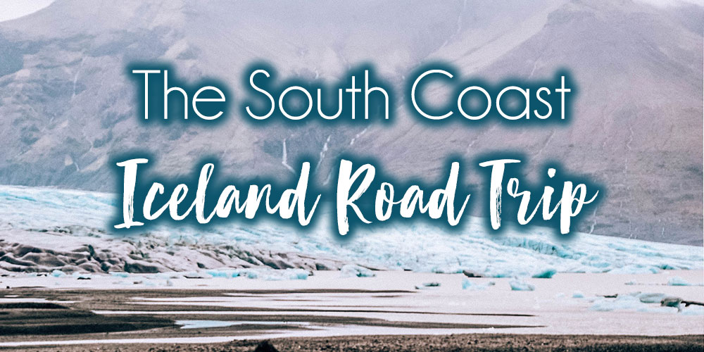 Iceland's South Coast: Waterfalls & Glaciers