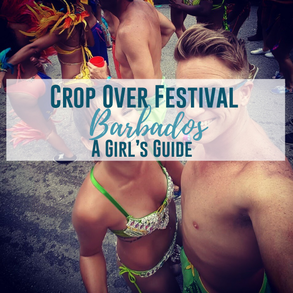 A Barbadian Girl's Guide to Crop Over