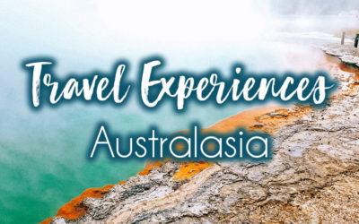 Most Memorable Travel Experiences: Australasia