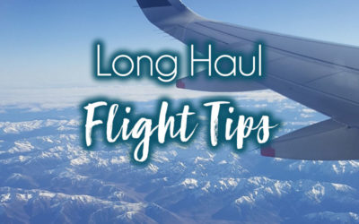 Long Haul Flight Tips: How To Survive Long Haul Flights