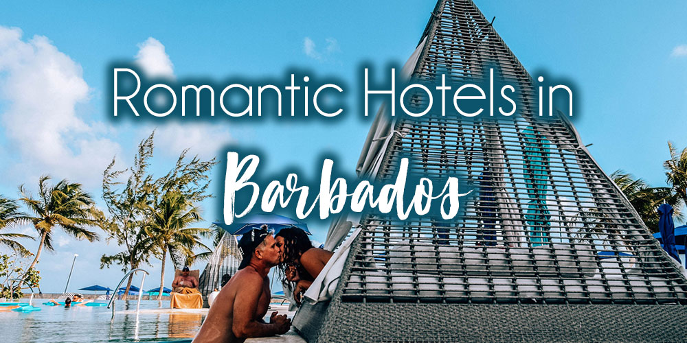 The Most Romantic Hotels in Barbados