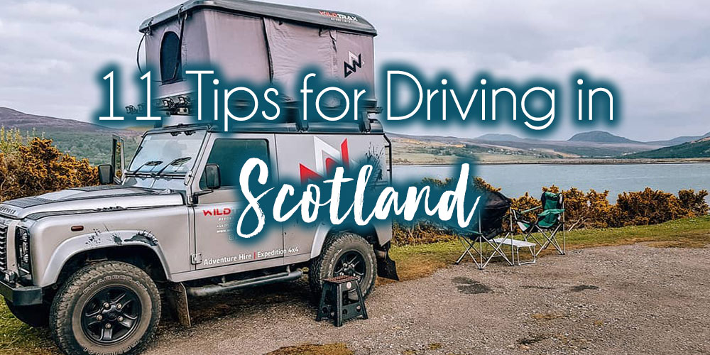 11 Tips You Must Know Before Driving in Scotland